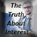 The Truth About Interest
